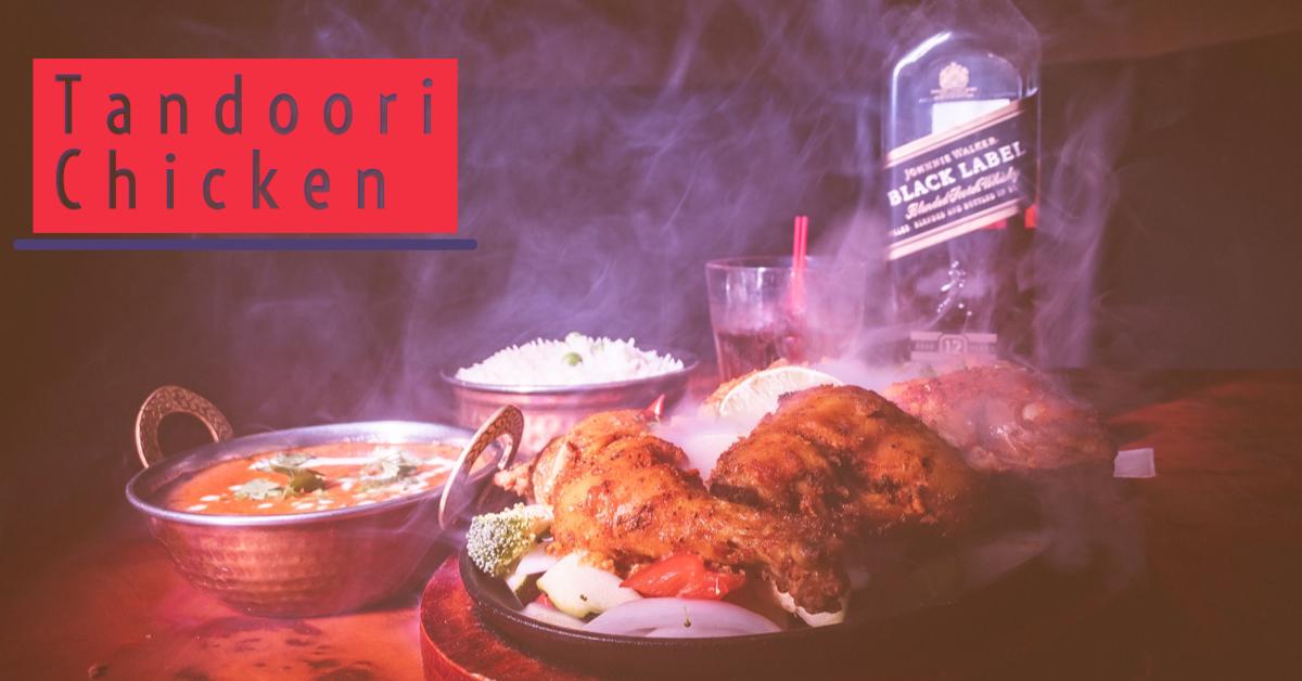 Soo What S So Special About Tandoori Chicken Tandoori
